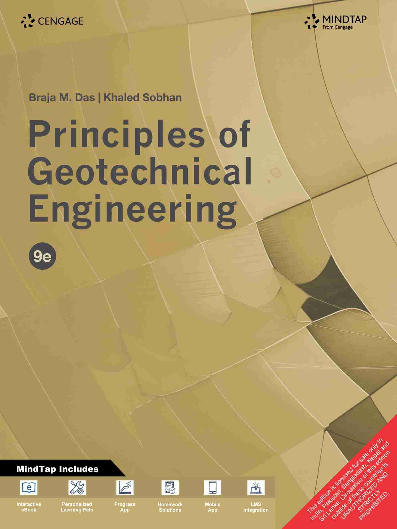 Principles of Geotechnical Engineering with MindTap